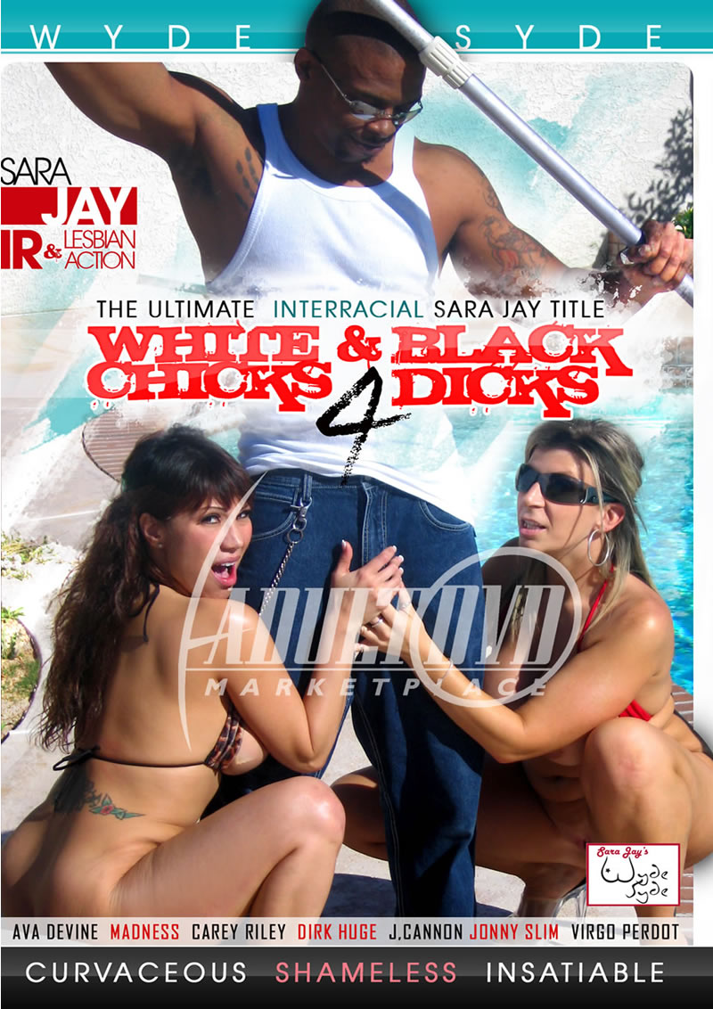 White Chicks And Black Dicks 4 (SARA JAY`S WYDE SYDE/2016)