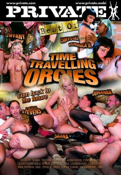 The Best By Private 162 – Time Travelling Orgies (2011DVDRip)