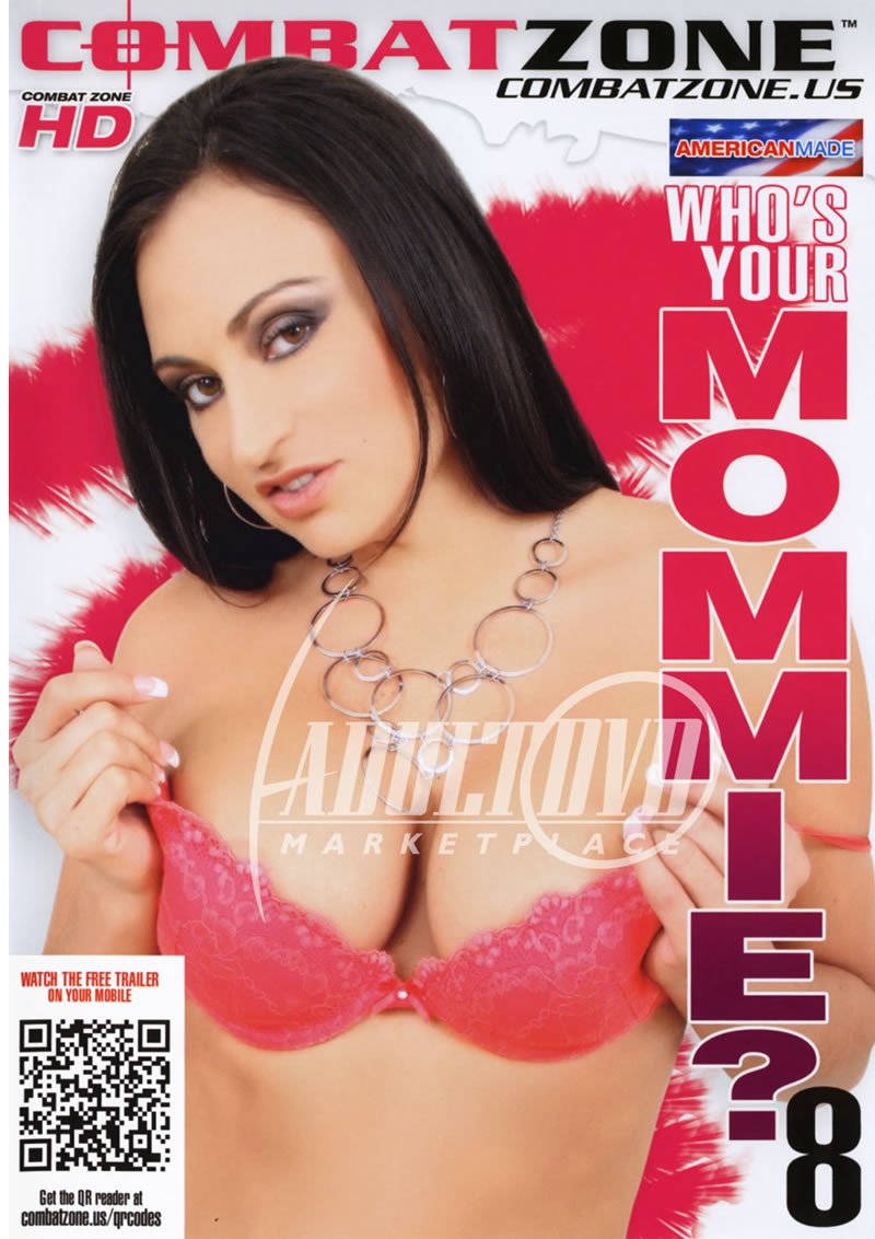 Whos Your Mommie 8 (COMBAT ZONE)