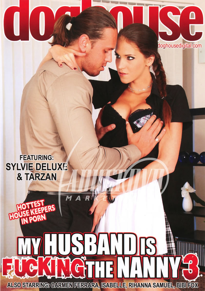 My Husband Is Fucking The Nanny 3 (DOGHOUSE DIGITAL)