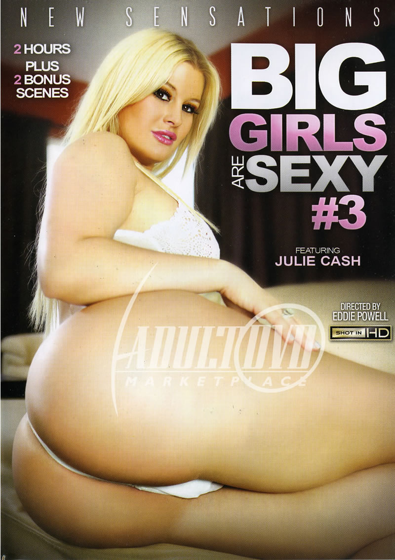 Big Girls Are Sexy 3 (NEW SENSATIONS)
