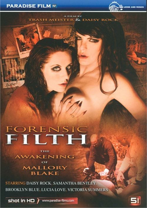 Forensic Filth: Awakening Of Mallory Blake