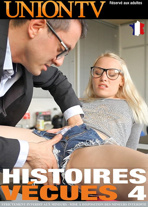 Histoires Vecues 4