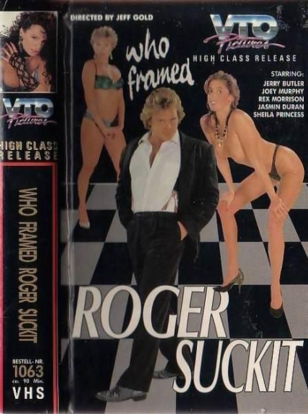 Who Framed Roger Suckit