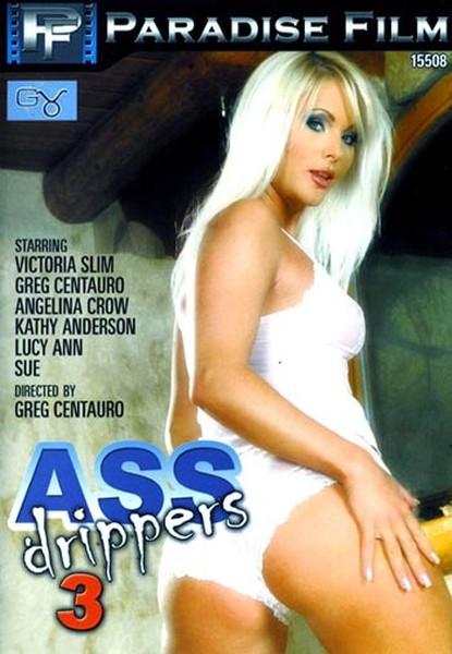 Ass drippers 3