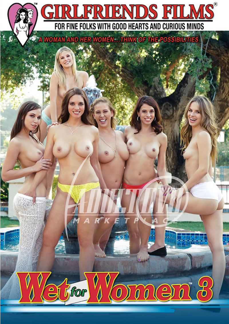 Wet For Women 3 (GIRLFRIENDS FILMS)