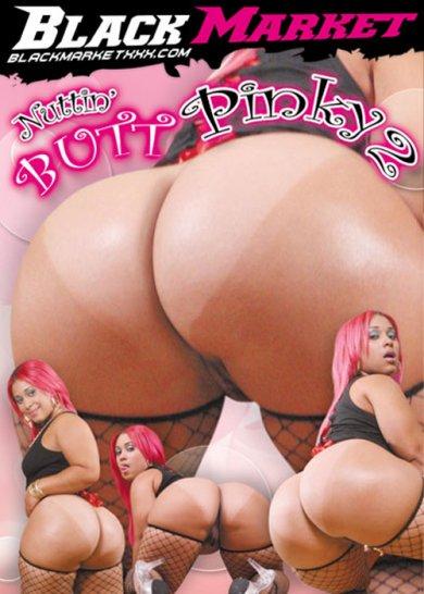 Nuttin Butt Pinky #2