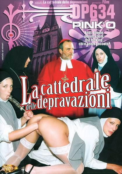 La cattedrale delle depravazioni Le Perversioni Del Cardinale Der Perverse Kardinal