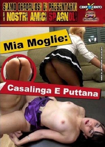 Mia Moglie Casalinga e Puttana (2017/WEBRip/SD)