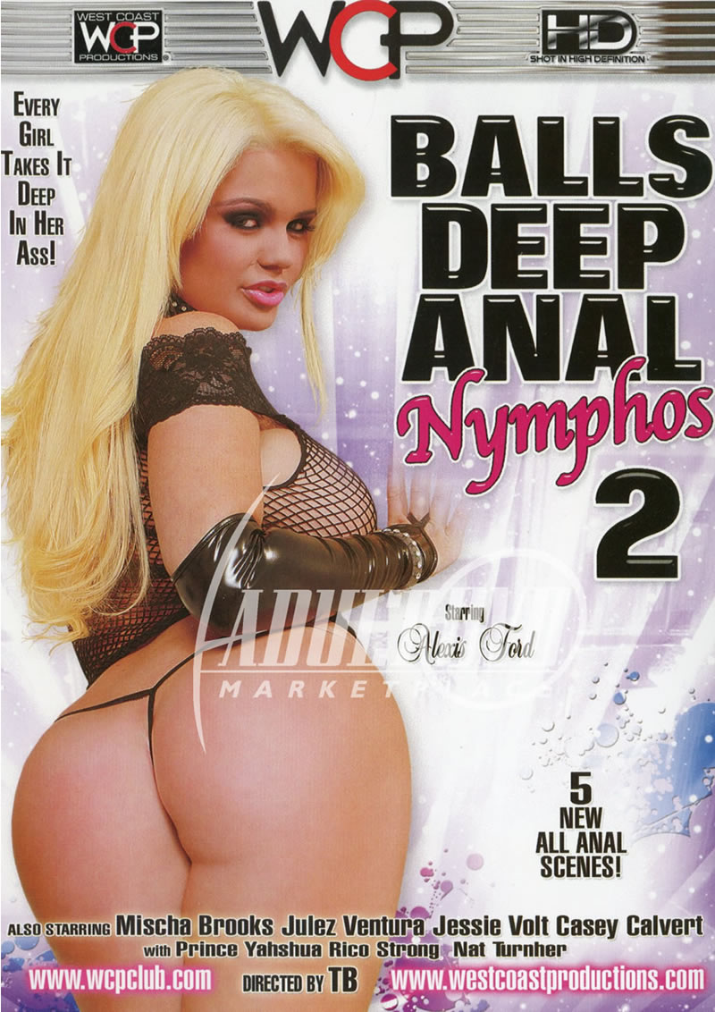 Balls Deep Anal Nymphos 2 (WC PRODUCTIONS WEST COAST)