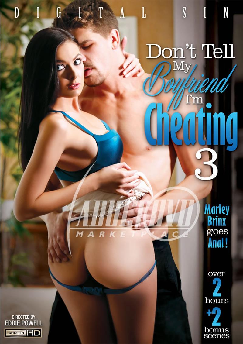 Dont Tell My Boyfriend Im Cheating 3 (DIGITAL SIN/2015)