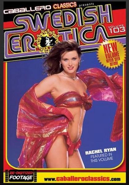 Swedish Erotica 103 – Rachel Ryan