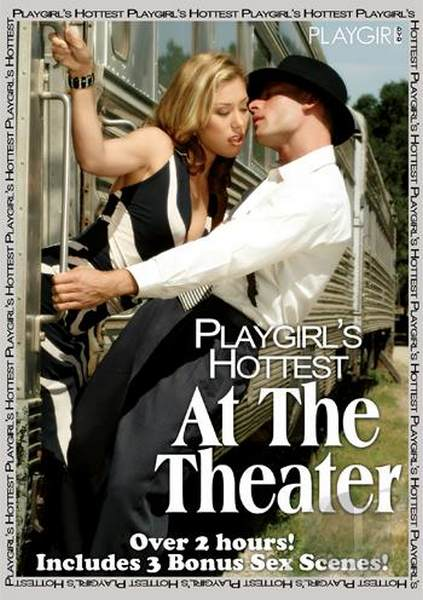 Playgirls Hottest – At The Theater (2010/DVDRip)