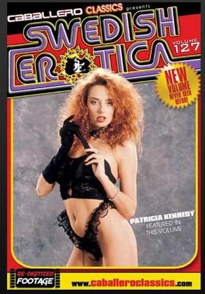 Swedish Erotica 127 - Patricia Kennedy (1993/DVDRip)