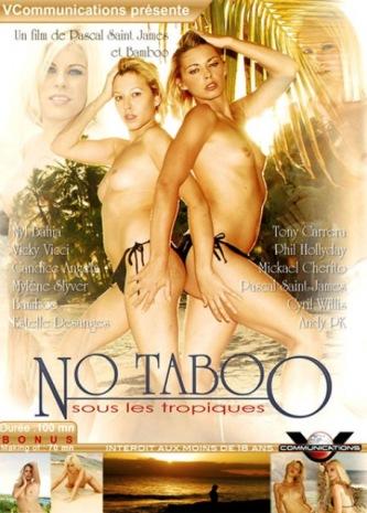 No Taboo Sous Les Tropiques