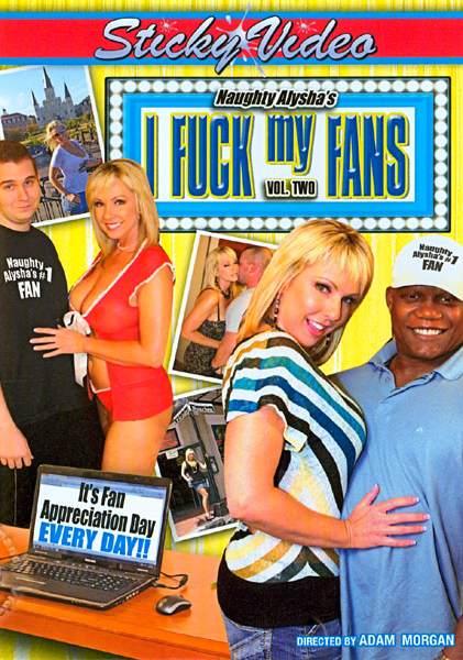 Naughty Alyshas – I Fuck My Fans 2
