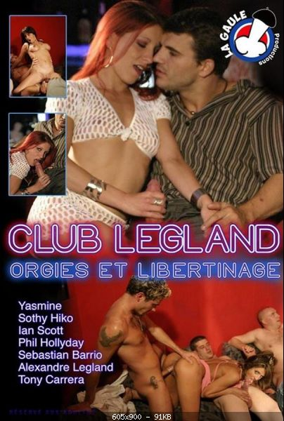 Club Legland Orgies Et Libertinage