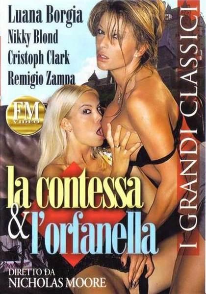 La Contessa and Lorfanella La Comtesse et lorpheline