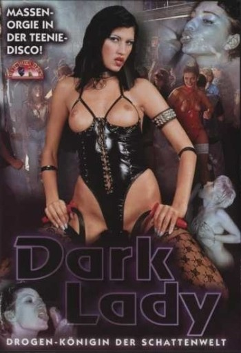 Drug Queen aka Dark Lady