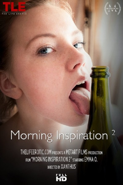 Emma O - Morning Inspiration 2 (2017/TheLifeErotic/HD)