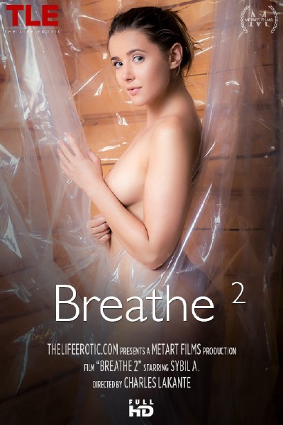 Sybil A - Breathe 2 (2017/TheLifeErotic/1080p)