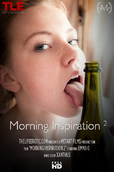 Emma O - Morning Inspiration 2 (2017/TheLifeErotic/1080p)