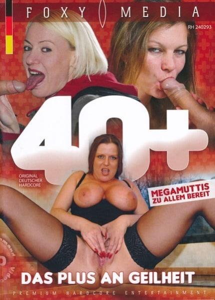 40+ Das Plus an Geilheit