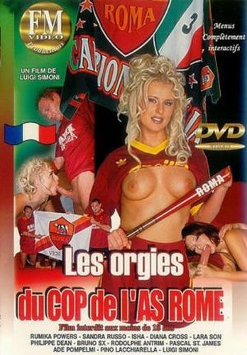 Les Orgies Du Cop De LAS Roma