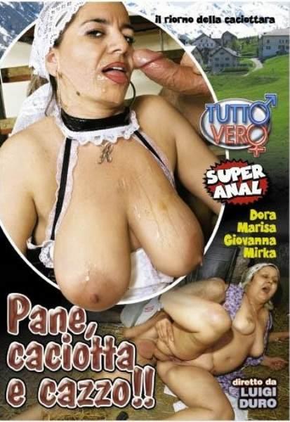 Pane, caciotta e cazzo (2008/DVDRip)