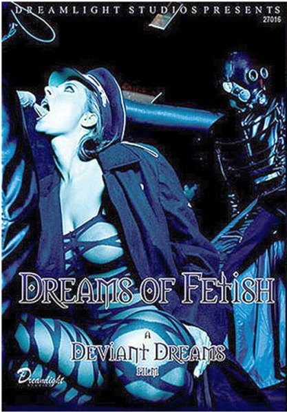 Dreams Of Fetish