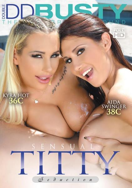 Sensual Titty Seduction (2017/DVDRip)