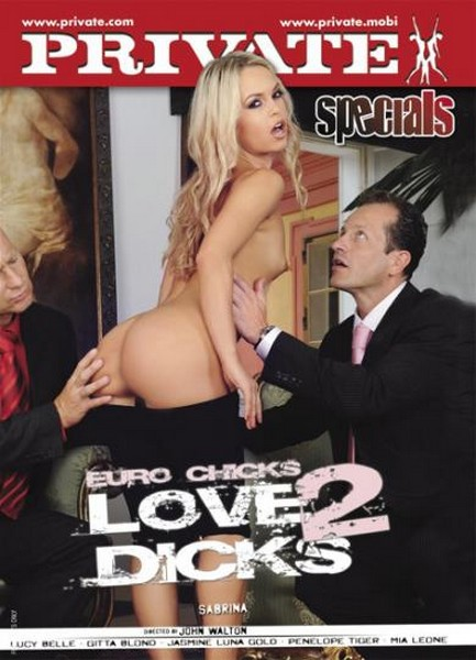 Private Specials 32 - Euro Chicks Love 2 Dicks (2010/DVDRip)