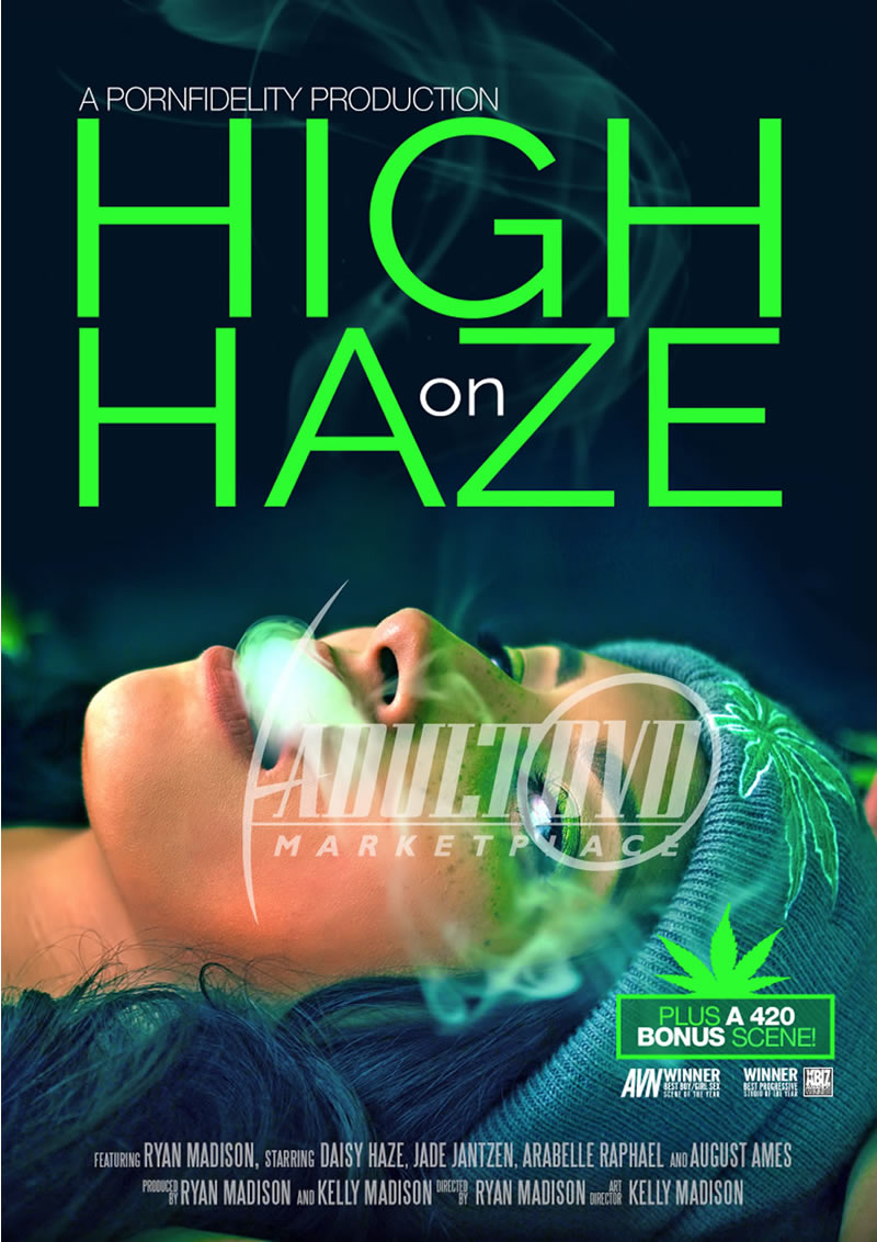 High On Haze (PORN FIDELITY)