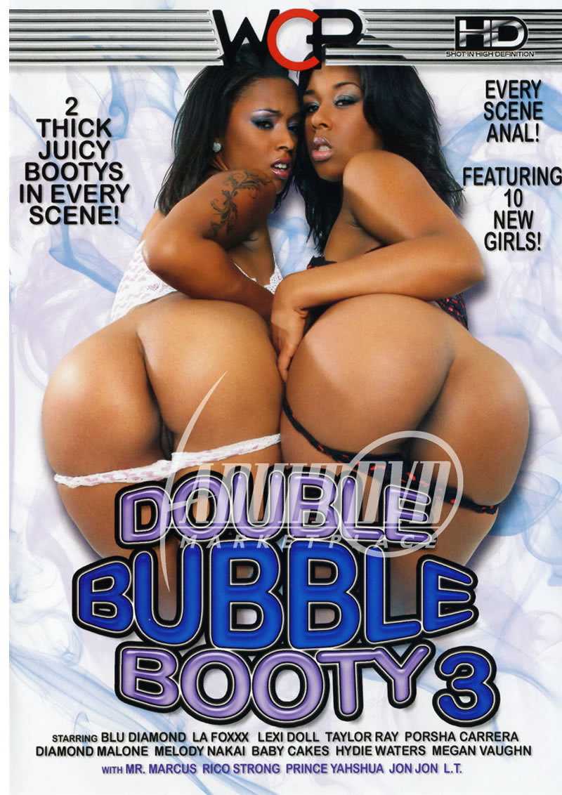 Double Bubble Booty #3