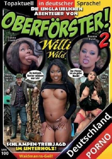 Oberfoerster Willi Wild 2 (2017/DVDRip)