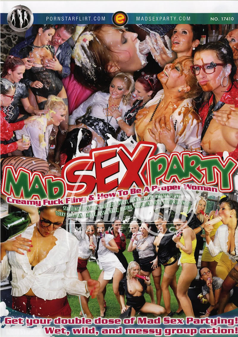Mad Sex PartyCreamy Fuck Fling + How to be a Proper Woman