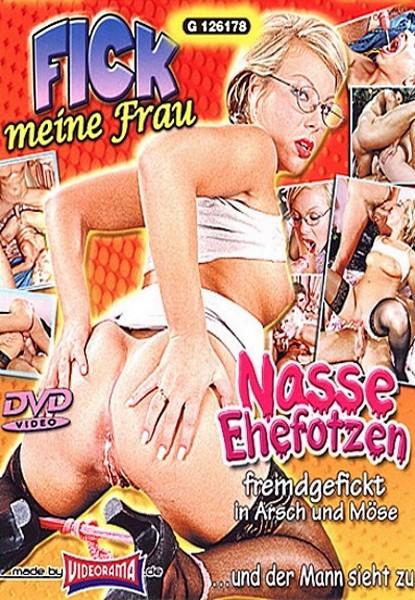 Fick Meine Frau – Nasse Ehefotzen (2002/DVDRip)