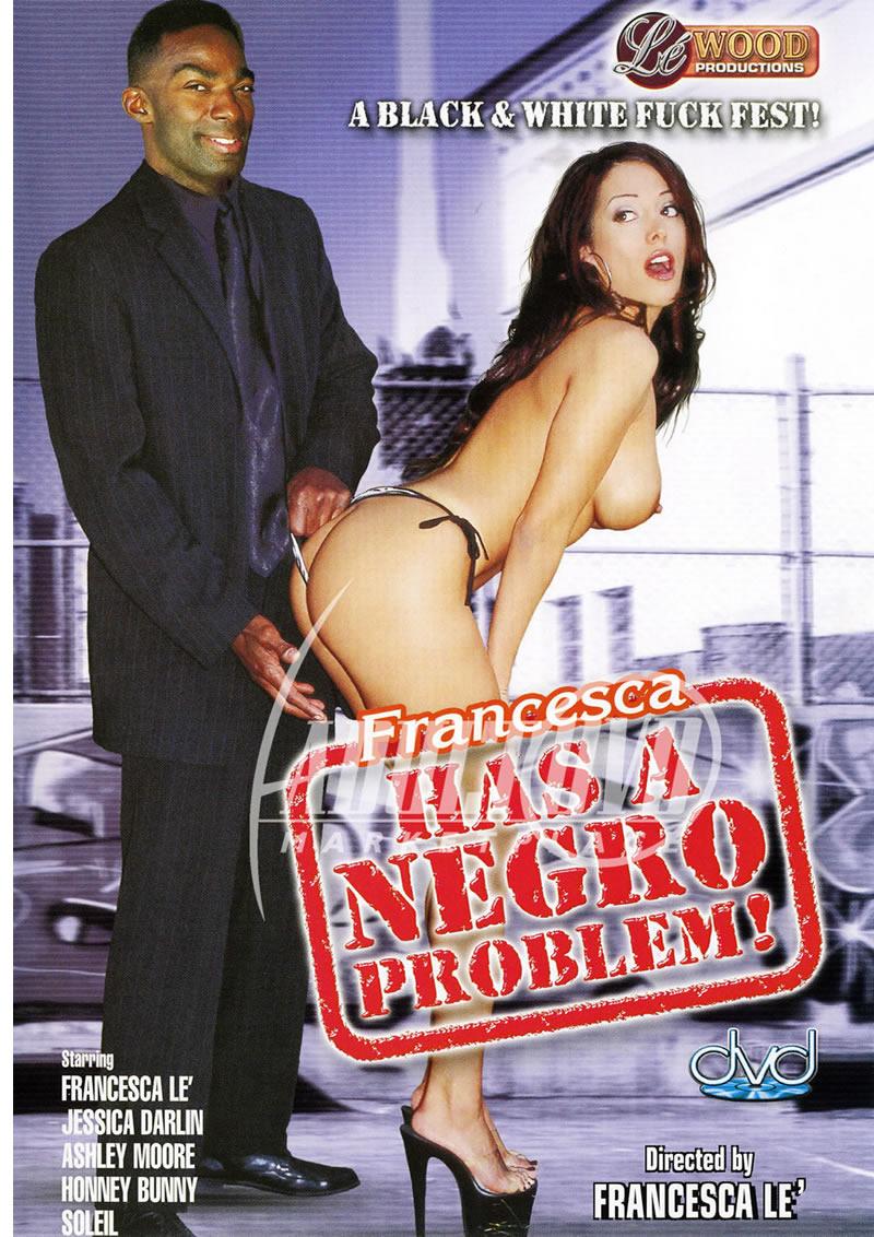 Franceska Has A Negro Problem
