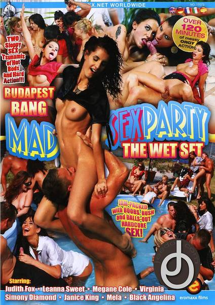 Mad Sex Party – Budapest Bang – The Wet Set