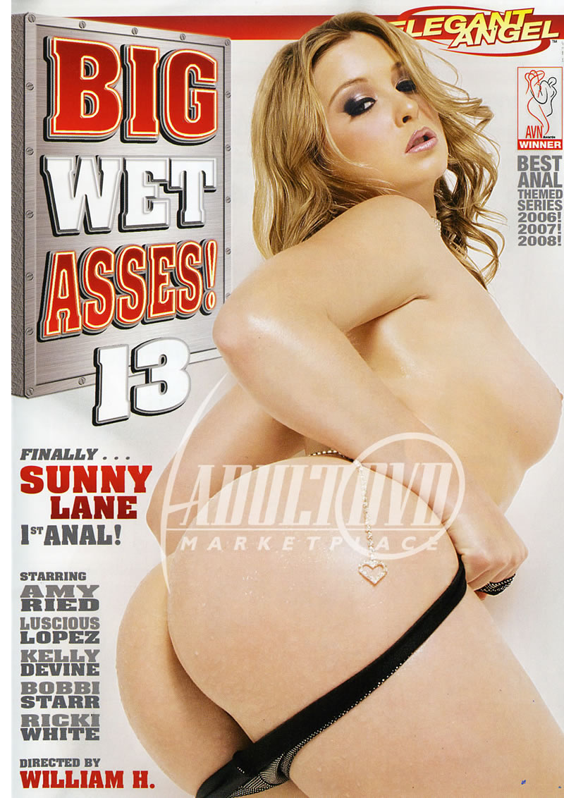 Big Wet Asses 13 (ELEGANT ANGEL)