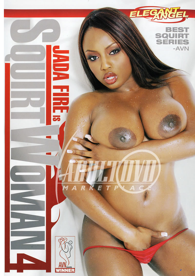 Jada Fire Is Squirt Woman 4 (ELEGANT ANGEL)