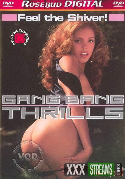 Gang Bang Thrills (1992/DVDRip)