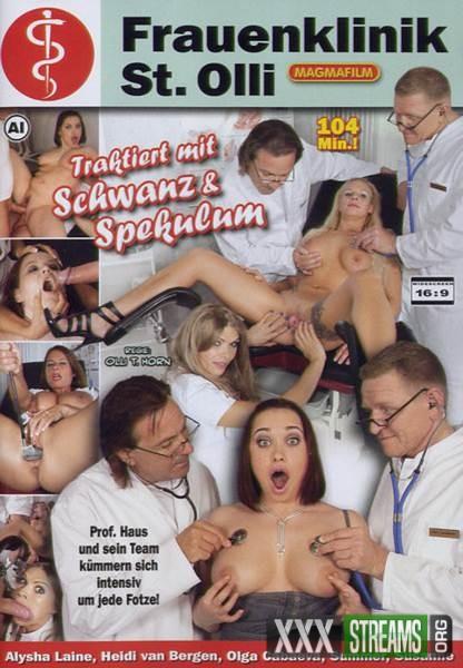 Frauenklinik St  Olli – Traktiert mit Schwanz und Spekulum (2011/DVDRip)