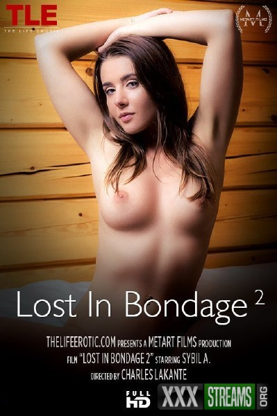 Sybil A - Lost In Bondage 2 (2017/TheLifeErotic/1080p)