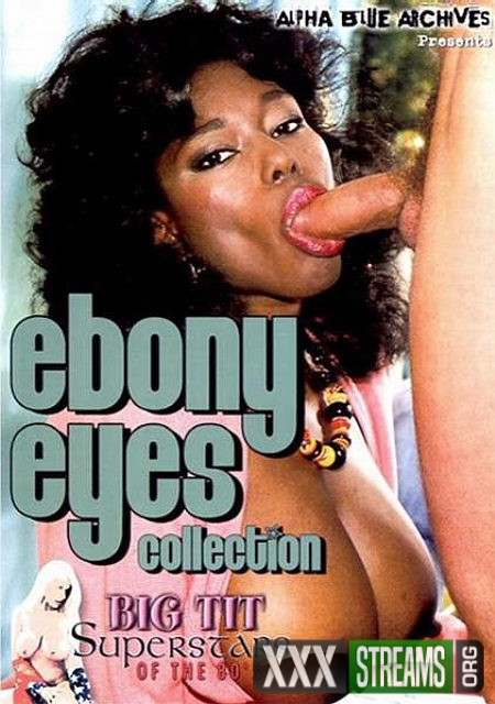 Big Tit Superstars of the 80sEbony Ayes Collection -1980-