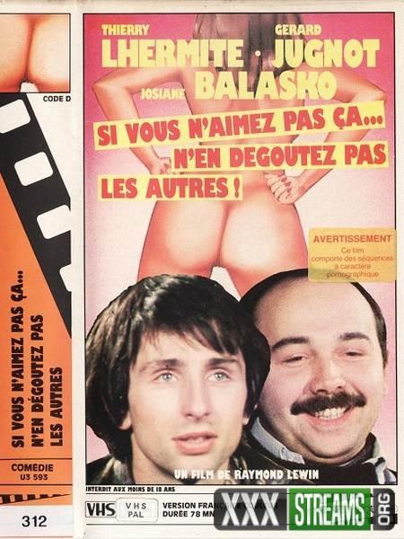 Si vous naimez pas ca. nen degoutez pas les autres (1978/VHSRip)