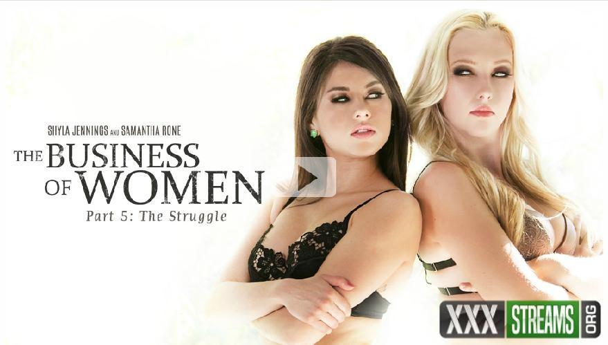 Shyla Jennings, Samantha Rone - The Business of Women Part Five The Struggle (GirlsWay)