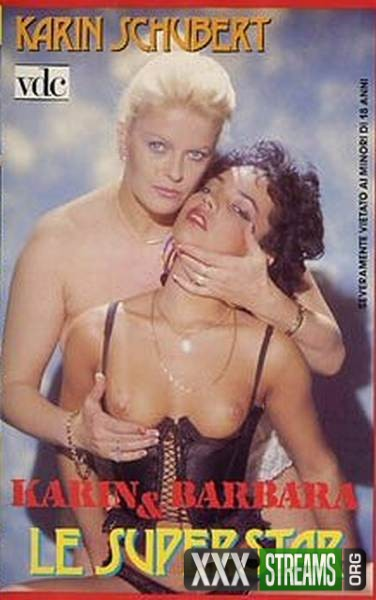 Karin e Barbara, le supersexystar (1988/VHSRip)