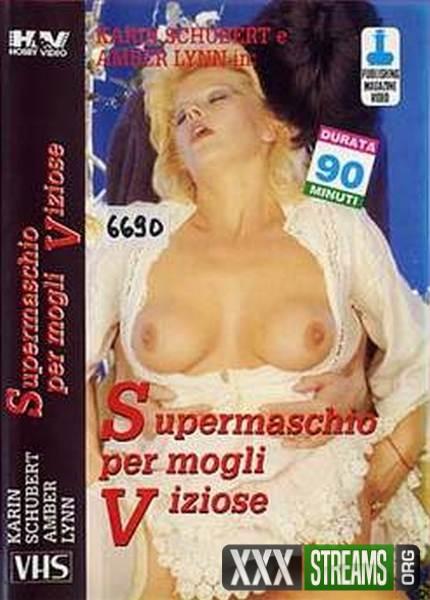 Supermaschio Per Mogli Viziose (1987/VHSRip)