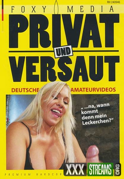 Privat und versaut - Deutsche Amateurvideo (2017/DVDRip)